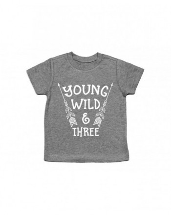 Young Wild Three Shirt Birthday